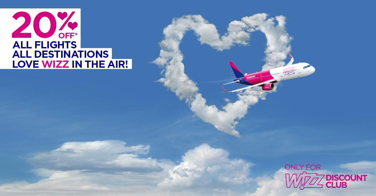 LOVE WIZZ IN THE AIR !  20%* zniżki na wszystkie loty dla członków Wizz Discount Club